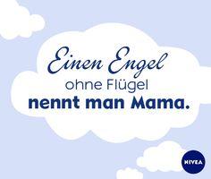 Meine Mama, ein Engel auf Erden! #DankeMama #Mutter #Muttertag #Mothersday #Zitat #NIVEA