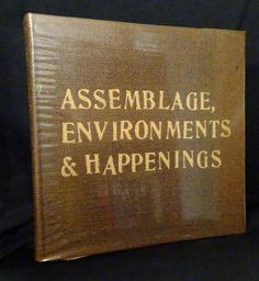 Kaprow - Assemblage, environments & happenings