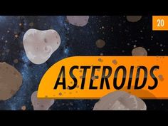 Asteroids: Crash Course Astronomy #20 by thecrashcourse: Now that we've finished our tour of the planets, we're headed back to the asteroid belt. Asteroids are chunks of rock, metal, or both that were once part of smallish planets but were destroyed after collisions. Most orbit the Sun between Mars and Jupiter, but some get near the Earth. The biggest, Ceres is far smaller than the Moon but still big enough to be round and have undergone diff