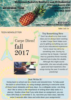 #WeidemanTeens Fall Newsletter 2017- Carpe Diem - Try Something New #TeamWeideman #WeidemanDental