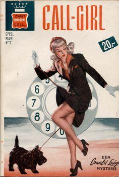1961; Zwart Roze, Call-Girl by Conald Lueger. Cover art by Peter Driben.