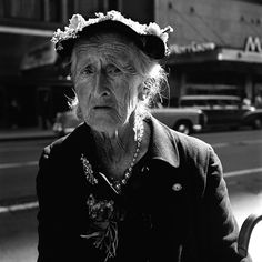 i'd rather look like this than a puffy botox monster when i'm old. wrinkles are how you know you've really been through life. (vivian maier, 1957, chicago.)