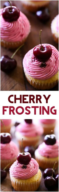 Cherry Frosting... the flavor is absolutely wonderful and is the perfect way to top a cupcake!