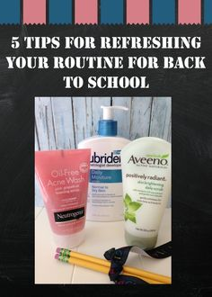 5 Tips for Refreshing Your Routine for Back to School #backtoschool