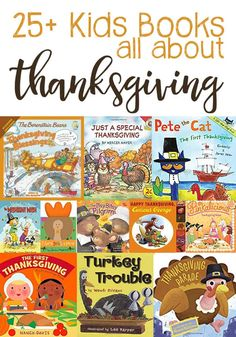 25+ Books To Teach Kids All About Thanksgiving