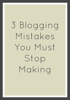 Jets and a Brunette : 3 Blogging Mistakes You Must Stop Making