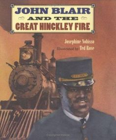 Cover image for John Blair and the great Hinckley fire