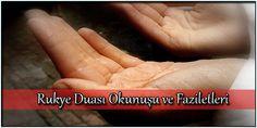 Rukye Duası Okunuşu ve Faziletleri  Rukye, doğrudan okunarak yapılabileceği gibi ağrıyan yere sağ elin konulması ile de yapılabilir. En uygun olanı kişinin kendi elini ağrıyan yere koyarak okumasıdır. Hz. Peygamber (S.A.V.) vücudunda ağrı olan bir kişiye: