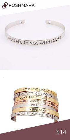Do All Things With Love Silver Bangle Give the gift of a beautiful hand stamped sentiment bracelet to someone special or as a treat for yourself!   A perfect bracelet for everyday wear, layer it with many other bracelets - beaded, leather, stacking cuffs for a look that speaks to who you are.  Measurements: The cuff is 6 inches long and between 1/4 to 1/2 inches wide.  Size: one size fits most - cuff is adjustable...gently open to fit wrist and use thumb and middle finger to apply gently…