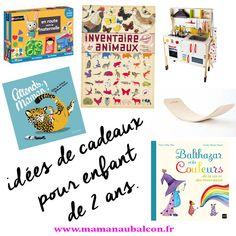 idées-de-cadeaux-pour-enfant-de-2-ans www.mamanaubalcon.fr ©mamanaubalcon.fr Alouette, Jeanne, My Photos, Florida, Preschool, Gift Ideas, Birthday, Noel