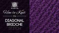 Knits and Purls :: New Stitch A Day
