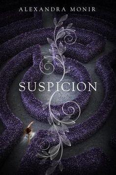 I Heart YA Fiction, WOW Books, Waiting On Wednesday, Upcoming YA books, Suspicion by Alexandra Monir