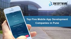 Top Five Mobile App Development Companies in Pune