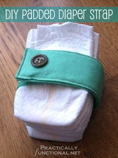 Padded Diaper Strap Tutorial - Practically Functional