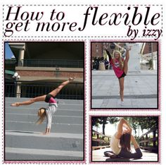 """How to get more flexible 3"" by the-tip-nerdss ❤ liked on Polyvore"