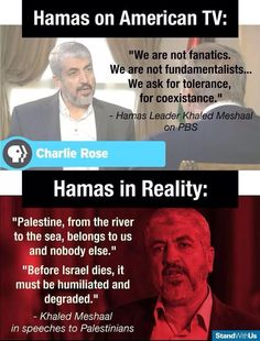"Khaled Meshaal speeches to Palestinians. ""Before Israel dies, it must be humiliated and degraded."""