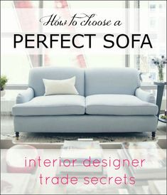 how-to-choose-perfect-sofa by interior designer Laurel Bern
