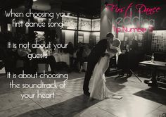 Choosing the right song for your first dance is a very personal decision. Its your signiture in music as a couple. For help and information the staff at Dance Generation can help match your ideas to reality. www.adelaideweddingdanceplus.com.au