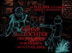 """Poster zu """"Söhne und Töchter des Feuers, Band Zwei"""". Dieser erscheint als eBook am 19.12.2014 in deinem Online-Shop."""