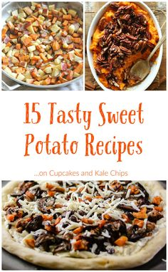 15 Tasty Sweet Potato Recipes - the best side dishes, main dishes, and more with sweet potatoes. Some great Thanksgiving recipe ideas too! | cupcakesandkalechips.com