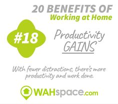 Working at home can provide higher productivity gains for your staff #getwahcertified #wahspace #wahspacedotcom
