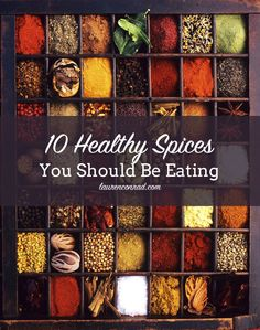10 Healthy Spices You Should Be Eating. Because eating for IBS does not mean boring, bland food. Most herbs and spices are actually digestive aids, so enjoy! For exceptions see here http://www.helpforibs.com/news/newsletter/IBSQuickie/spicyfoods_ibs.html
