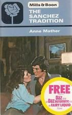 The Sanchez Tradition - Anne Mather - Mills & Boon - Acceptable - Paperback