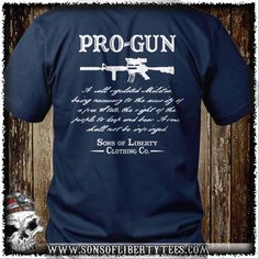 Pro-Gun Second Amendment T-Shirt.  #2Ndamendment #Defendthesecond #Donttreadonme #Firearms #Igmilitia #Liberallogic #Libtards #Nra #Righttobeararms #Sonsoflibertytees #Wethepeople