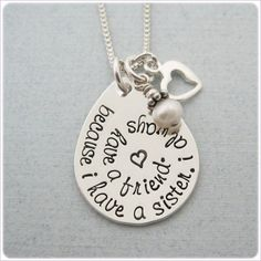 I Have a Sister Necklace- Hand Stamped