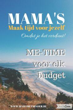 Als mama is het belangrijk om af en toe tijd te maken voor jezelf. Lees mijn tips voor elk budget. Me Time, No Time For Me, Frugal Tips, Budget, Planning, Money, Petra, Mindful, Coaching