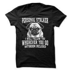 PERSONAL STALKER T Shirt, Hoodie, Sweatshirt