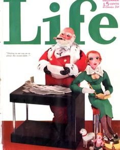 A considerably less depressing Great Depression Life magazine cover for Christmas in 1932. This time Santa as a Daddy Warbucks millionaire character. Love his saucy redheaded secretary with the plunging neckline!