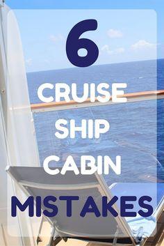 6 Big Cruise Ship Cabin Mistakes! Don't make these mistakes! #cruiseship #cruising #cruisecabin #stateroom #travel #vacation #ship #cruise #holiday #getaway #ocean
