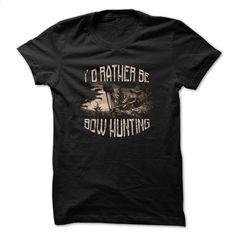 Bowhunting t-shirt  T Shirt, Hoodie, Sweatshirts - teeshirt #fashion #T-Shirts