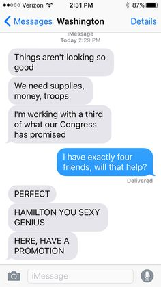 SparkLife » Hamilton As Told in a Series of Texts (actually three if you don't count Burr, but the same point)