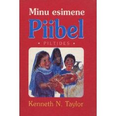 Estonian Bible for Children / My First Children's Bible in Estonian - Minu Esimene Piibel / Piltides   $39.99