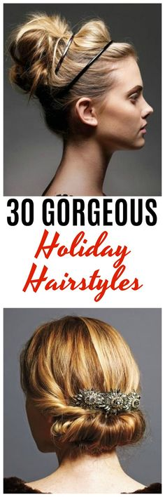 Are you looking for Holiday hairstyles for Christmas or that event you're attending? The holidays are the prime time of the year to experiment, have fun and try a new style! Here are 30 ideas to help you pick out the perfect style you want to try.