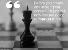 """Before you create any more """"great #content,"""" figure out how you're going to market it first.#contentmarketing #marketingtips #quoteoftheday"""