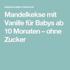 Mandelkekse mit Vanille für Babys ab 10 Monaten – ohne Zucker