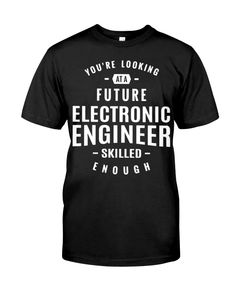 Electronic Engineer Engineer Shirt, Electronic Engineering, Classic T Shirts, Posters, Electronics, Mens Tops, Black, Black People, Poster
