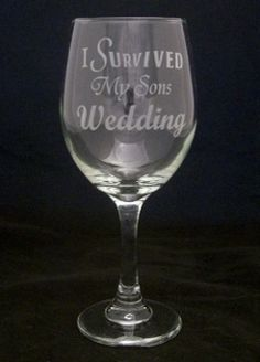 I Survived My Sons Wedding Wine Glasses