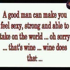 Wine not? :) haha