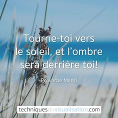 Turn to the sun and your shadow will be behind you_ Maori proverb Positive Mind, Positive Attitude, Positive Thoughts, Positive Quotes, Motivational Quotes, Inspirational Quotes, Positive Psychology, French Words, French Quotes