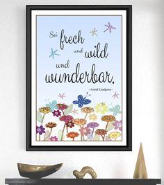 """Originaldruck - Kunstdruck """"SEI WUNDERBAR 2..."""" Astrid Lindgren - ein Designerstück von Cleoni bei DaWanda"""