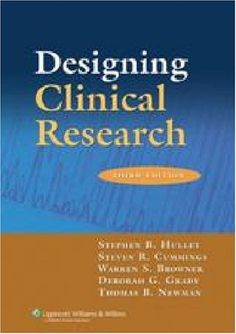 Bestseller Books Online Designing Clinical Research Stephen B. Hulley, Steven R. Cummings, Warren S. Browner, Deborah G. Grady, Thomas B. Newman $71.99  - http://www.ebooknetworking.net/books_detail-0781782104.html
