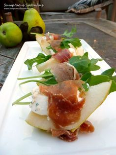 Pears Gorgonzola Arugula Prosciutto appetizer; I'd use Asian or Apple Pears, creamy Gorgonzola over Blue. Toss pear slices in lemon juice to prevent browning.
