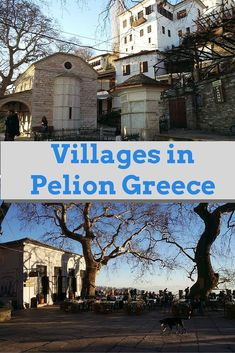 Discover the traditional Greek villages of Portaria and Makrinitsa in Pelion Greece