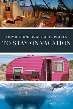 Tiny but Unforgettable Places You Could Stay in on Vacation via @PureWow