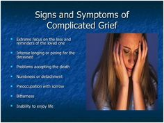 Complicated Grief Disorder Causes, Symptoms, Diagnoses And Treatment