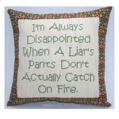 Funny Cross Stitch Pillow, Cross Stitch Quote, Brown and Green Pillow, Liar Quote. $20.00, via Etsy.